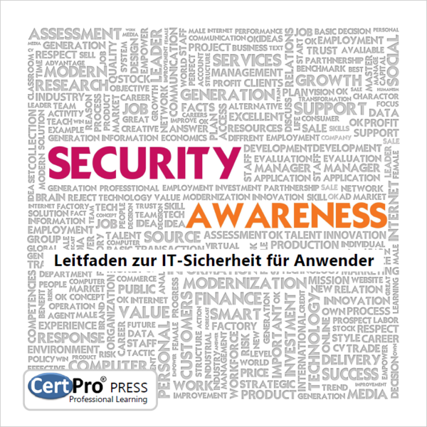 Security Awareness - Leitfaden zur IT-Sicherheit für Anwender